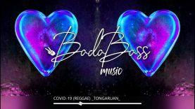COVID-19 ( REGGAE MUSIC ) TONGARUAN