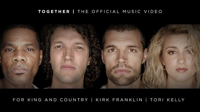 for KING & COUNTRY – TOGETHER