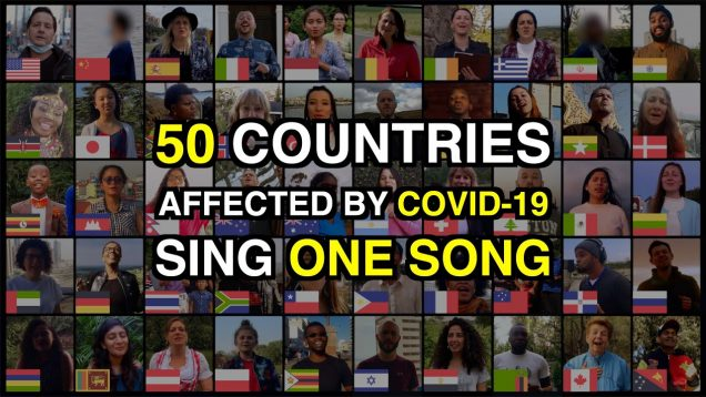 50 Countries Affected By COVID-19 Sing Amazing Grace