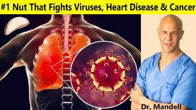 #1 Nut that Fights Viruses, Heart Disease & Cancer | Dr Alan Mandell, DC