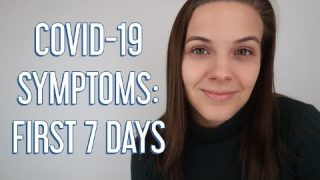 COVID-19 Day by Day Symptoms Timeline: My First Seven Days of Coronavirus Symptoms | COVID Symptoms