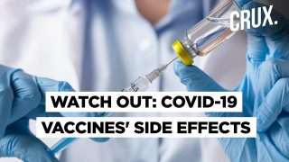 COVID-19 Vaccines' Side Effects   Here Is What We Know   CRUX Decodes