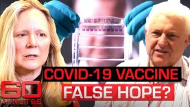 Scientist says a coronavirus vaccine in just 12 months is 'fake news' | 60 Minutes Australia