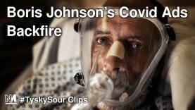 Boris Johnson's Covid Ads Backfire
