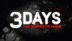 3 Days that Stopped the World | Al Jazeera Investigations