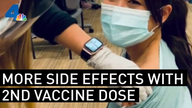Health Officials Suggest Vaccine Side Effects May Be More Noticeable After Second Dose | NBCLA