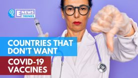 Countries That Don't Want COVID-19 Vaccines