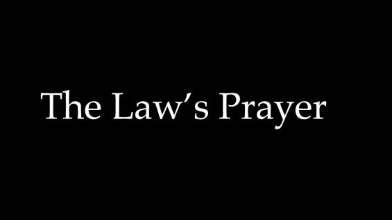 The Law's Prayer – Consciousness Rising