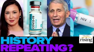 Kim Iversen: Is Fauci's Botched Handling Of The AIDS Epidemic Being Repeated?